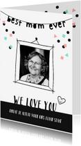 Moederdag kaarten - Moederdag Best mom ever slinger met foto