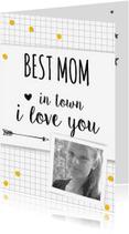 Moederdag kaarten - Moederdag  Best mom in town-BF
