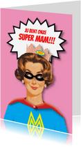 Moederdag kaarten - Moederdag - Super Mom - MW