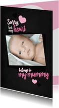 Moederdag kaarten - Moederdagkaart My heart belongs