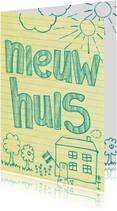 Felicitatiekaarten - nieuw huis nieuwe woning -BF