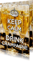 Nieuwjaarskaart Keep Calm and Drink Champagne