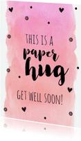 Beterschapskaarten - Paper hug - get well soon