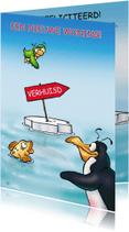 Felicitatiekaarten - penguins nieuw woning 1 vis