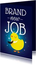 Felicitatiekaarten - Pucky - Brand New Job - KO