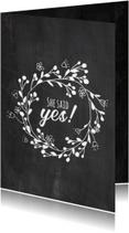 Trouwkaarten - She said yes - DH