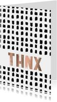 Stoere bedankkaart 'THNX'
