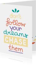 Succes kaarten - Succes Chase dreams