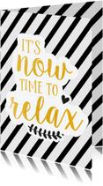 Felicitatiekaarten - Time to relax - verlof
