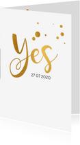 Trouwkaarten - Trouwkaart serie Yes goud