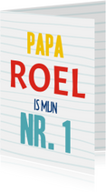 Vaderdag kaarten - Vaderdagkaart papa is mijn nr. 1