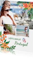 Vakantiekaarten - Vakantiekaart vanuit Portugal of ander land