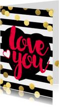 Valentijnskaarten - Valentijn Love You  met confetti