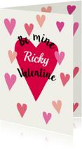 Valentijnskaarten - Valentine Be mine met eigen naam