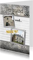 Verhuiskaarten - Verhuisd oud en nieuw foto