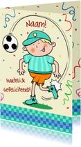 Verjaardagskaarten - Verjaardag jongen voetbal - HE