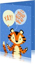 Verjaardagskaarten - Verjaardag Yay it's your Birthday Tijger