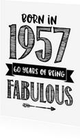 Verjaardagskaarten - Verjaardagskaart Born in 1957
