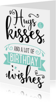 Verjaardagskaarten - Verjaardagskaart Hugs & Kisses
