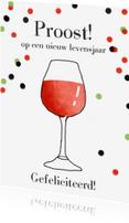 Verjaardagskaarten - Verjaardagskaart wijn confetti