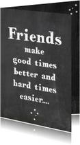 Vriendschap kaarten - Vriendschapskaart Good times