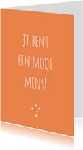 Vriendschap kaarten - Vriendschapskaart Mooi!