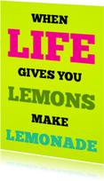 Spreukenkaarten - When life gives you lemons - SK