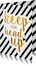 Woonkaart - keep your head up