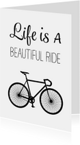 Woonkaarten - Woonkaart - Life is a beautiful ride - racefiets