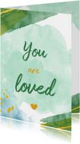 Felicitatiekaarten - You are loved felicitatiekaart geboorte jongen waterverf