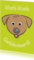 Verjaardagskaarten - zoe-t hond woefa woefa