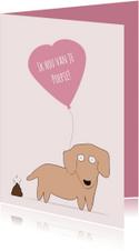Valentijnskaart voor je poepie