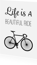 Woonkaart - Life is a beautiful ride - racefiets
