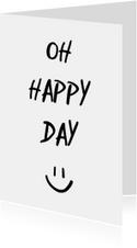Woonkaart 'Oh happy day' met smiley