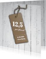 Jubileumkaarten - 1,25 jaar getrouwd uitnodiging met hout look