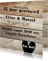 Jubileumkaarten - 25 jaar getrouwd uitnodiging - hout planken