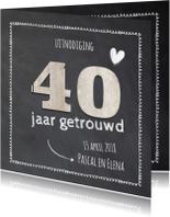 Jubileumkaarten - 40 jaar getrouwd - hout krijtbord