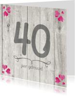 Jubileumkaarten - 40 jaar huwelijk jubileumkaart