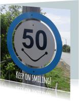 Verjaardagskaarten - 50 Keep on smiling BORD