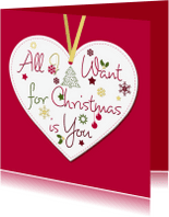Liefde kaarten - All I Want for Christmas is you0