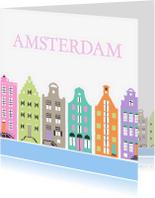 Vakantiekaarten - Amsterdam herenhuizen dagje weg