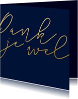 Trouwkaarten - Bedankkaart met gouden tekst vierkant