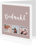 Bedankkaartjes - Bedanktkaart met foto's en eigen tekst