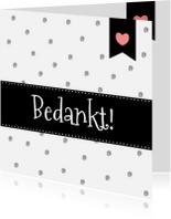 Bedankkaartjes - Bedanktkaartje ZwartWit - WW