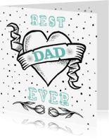Vaderdag kaarten - Best dad ever!
