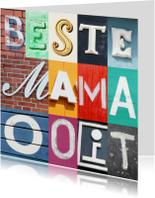 Moederdag kaarten - Beste mama ooit - letters
