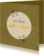 Beterschapskaarten - Beterschapskaart gouden takjes