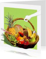 Beterschapskaarten - Beterschapskaarten Fruitmand Word heel snel beter!