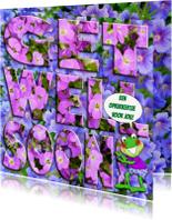 Beterschapskaarten - Bloemen tekst GET WELL SOON