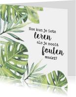 Woonkaarten - Botanische woonkaart met spreuk